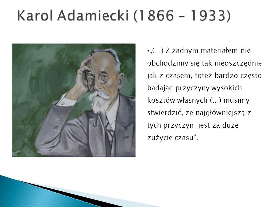 Karol Adamiecki (1866 – 1933)