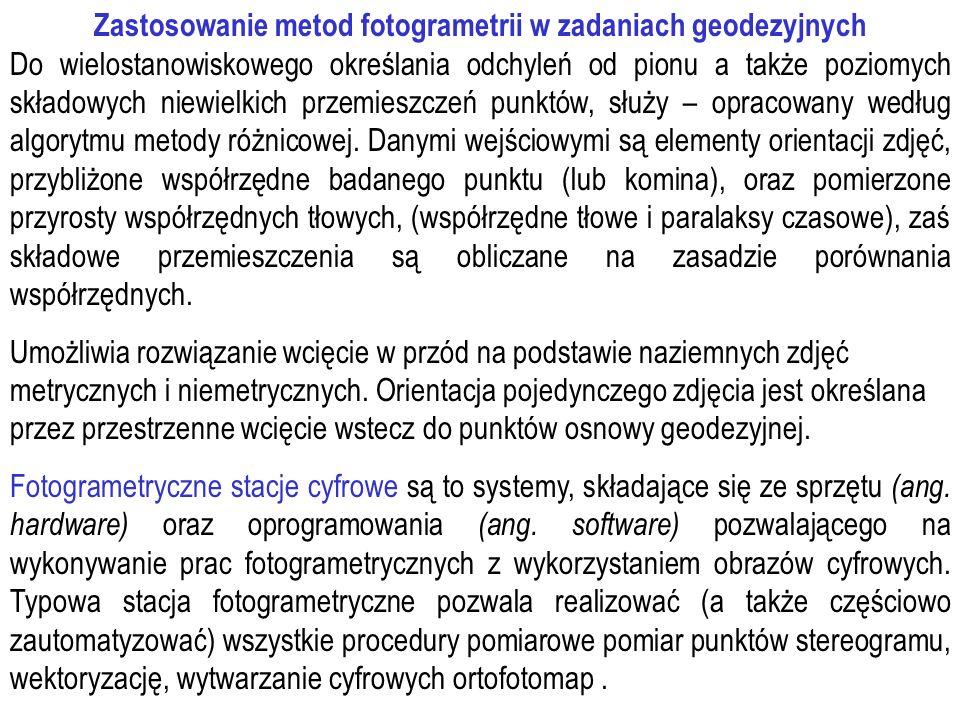 Zastosowanie metod fotogrametrii w zadaniach geodezyjnych
