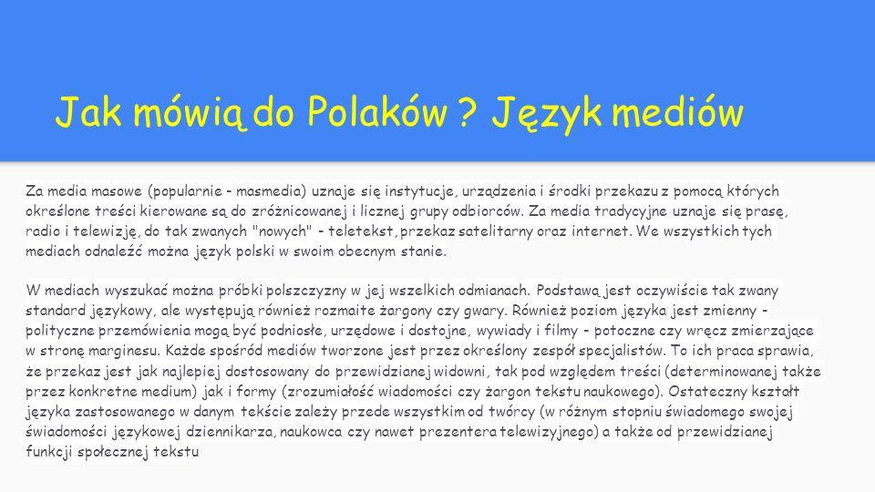 Jak mówią do Polaków Język mediów