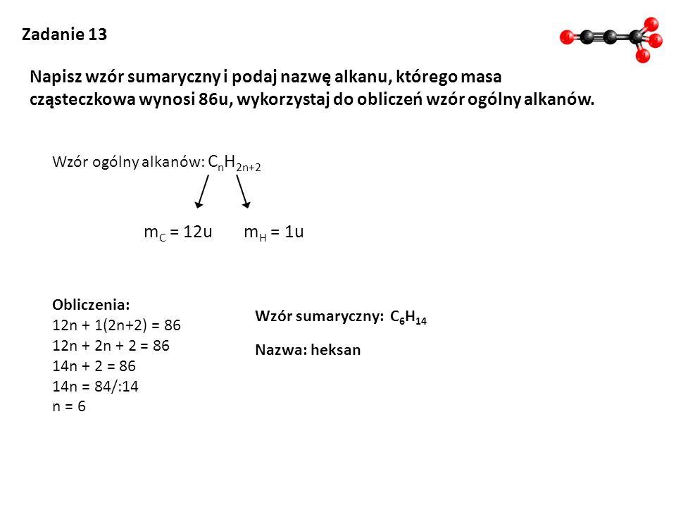 Napisz wzór sumaryczny i podaj nazwę alkanu, którego masa