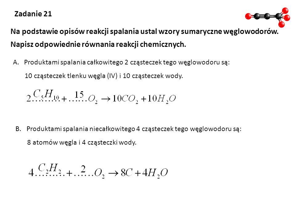 Napisz odpowiednie równania reakcji chemicznych.