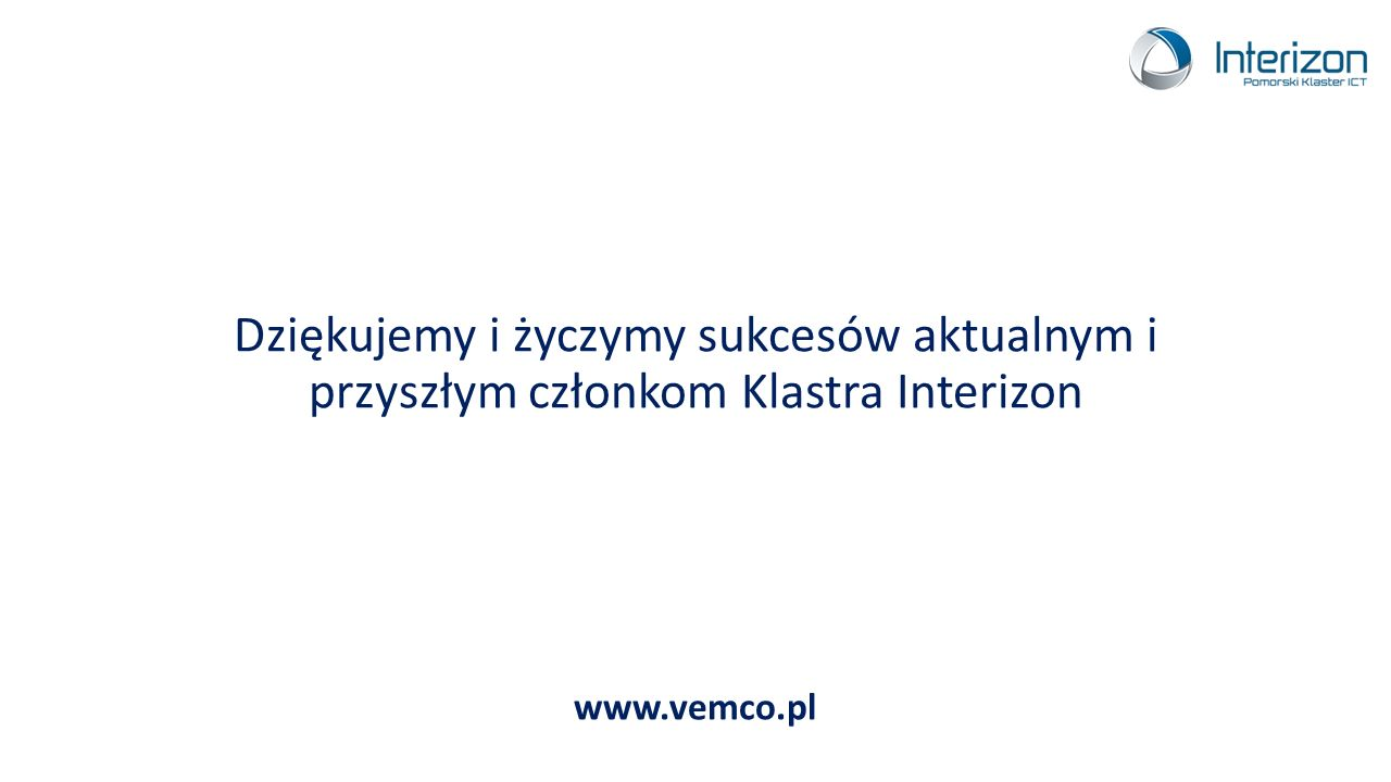 Dziękujemy i życzymy sukcesów aktualnym i przyszłym członkom Klastra Interizon