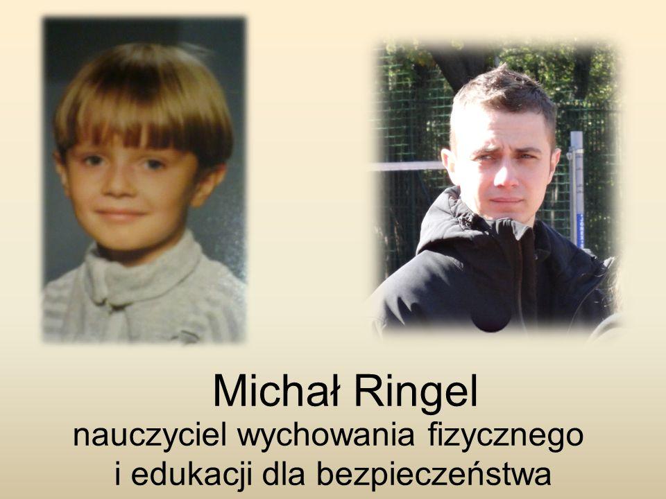 Michał Ringel nauczyciel wychowania fizycznego