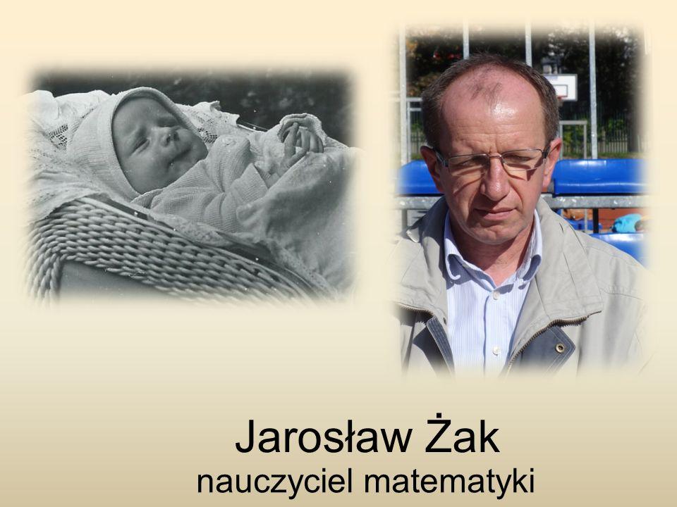 Jarosław Żak nauczyciel matematyki