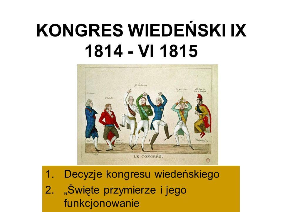 KONGRES WIEDEŃSKI IX 1814 - VI 1815