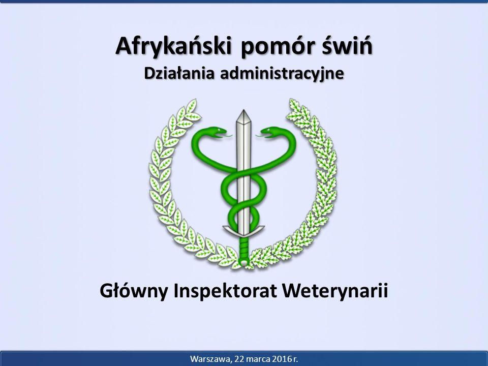 Działania administracyjne Główny Inspektorat Weterynarii