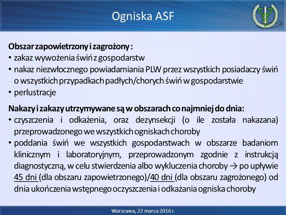 Ogniska ASF Obszar zapowietrzony i zagrożony :