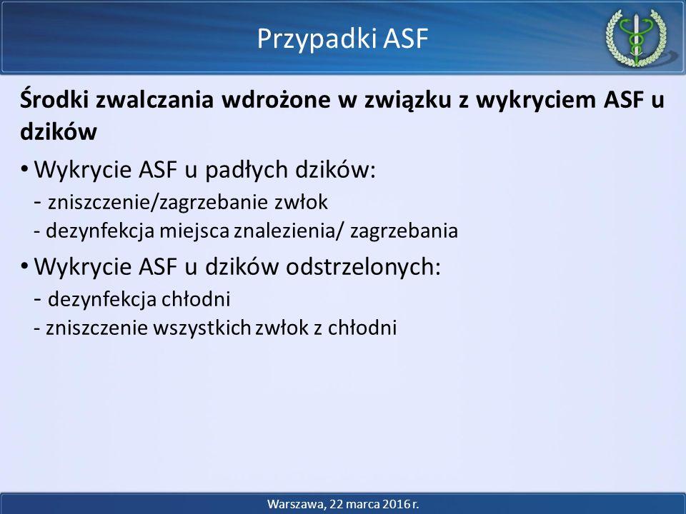 Przypadki ASF Środki zwalczania wdrożone w związku z wykryciem ASF u dzików. Wykrycie ASF u padłych dzików: