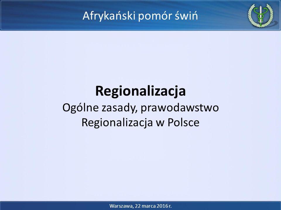 Regionalizacja Afrykański pomór świń Ogólne zasady, prawodawstwo
