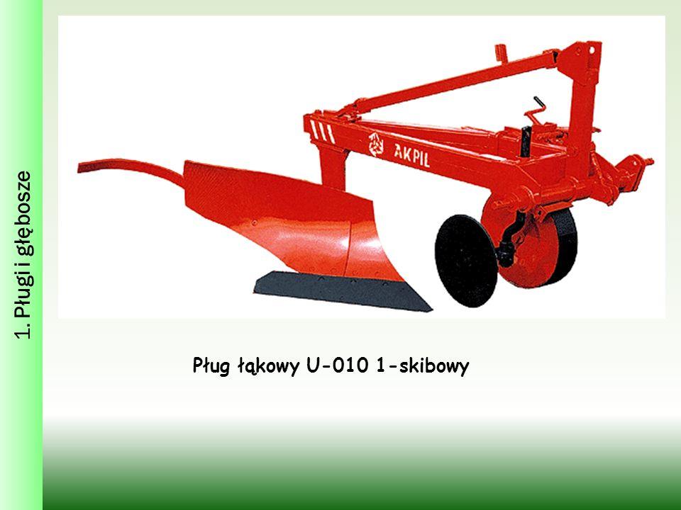 1. Pługi i głębosze Pług łąkowy U-010 1-skibowy