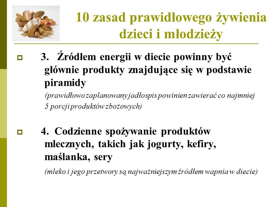 10 zasad prawidłowego żywienia dzieci i młodzieży