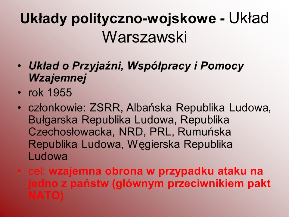 Układy polityczno-wojskowe - Układ Warszawski