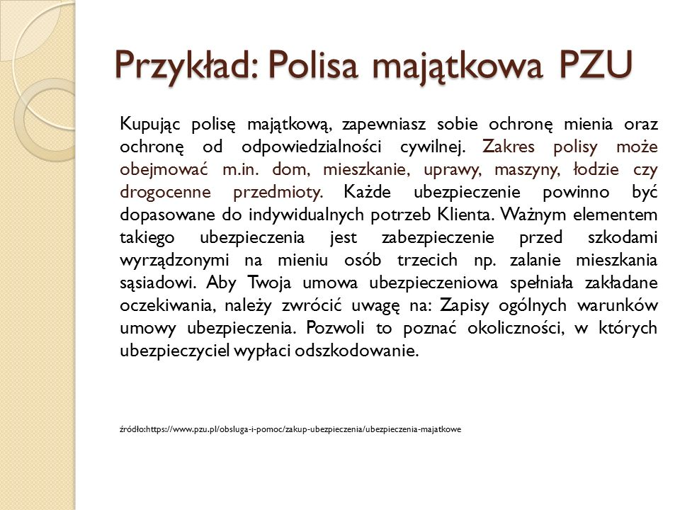 Przykład: Polisa majątkowa PZU