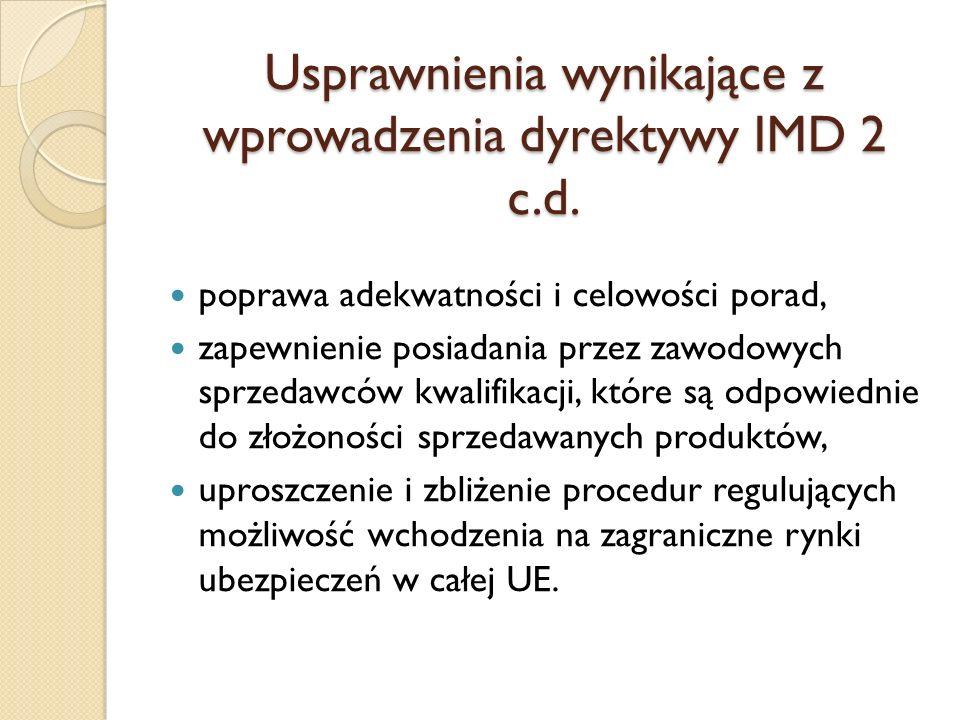 Usprawnienia wynikające z wprowadzenia dyrektywy IMD 2 c.d.