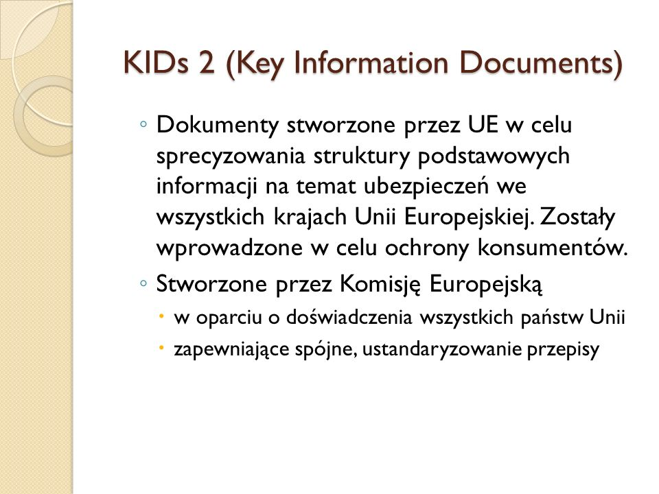 KIDs 2 (Key Information Documents)