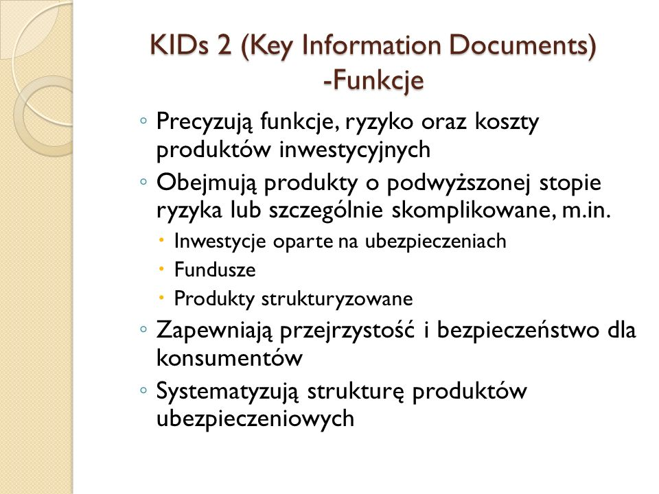 KIDs 2 (Key Information Documents) -Funkcje