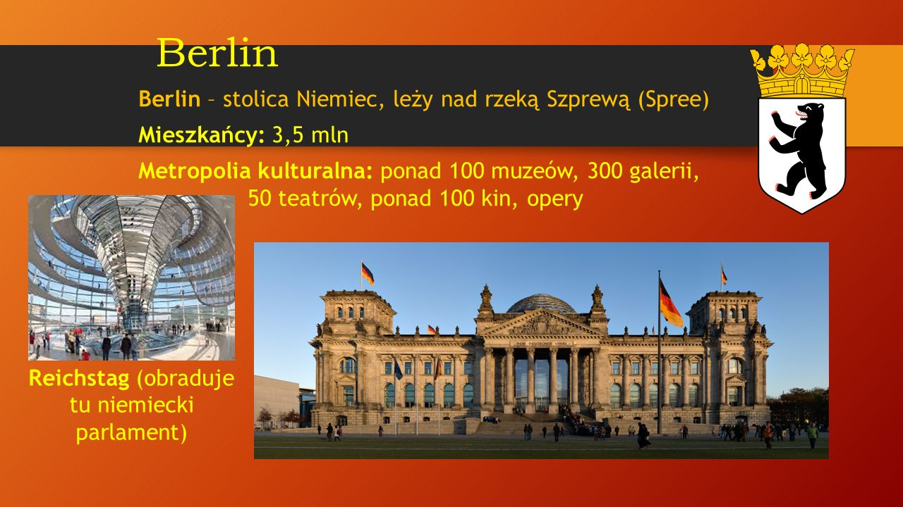 Reichstag (obraduje tu niemiecki parlament)