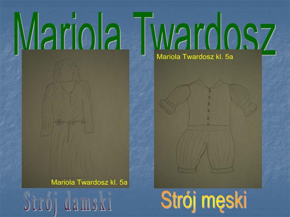 Mariola Twardosz Strój damski Strój męski