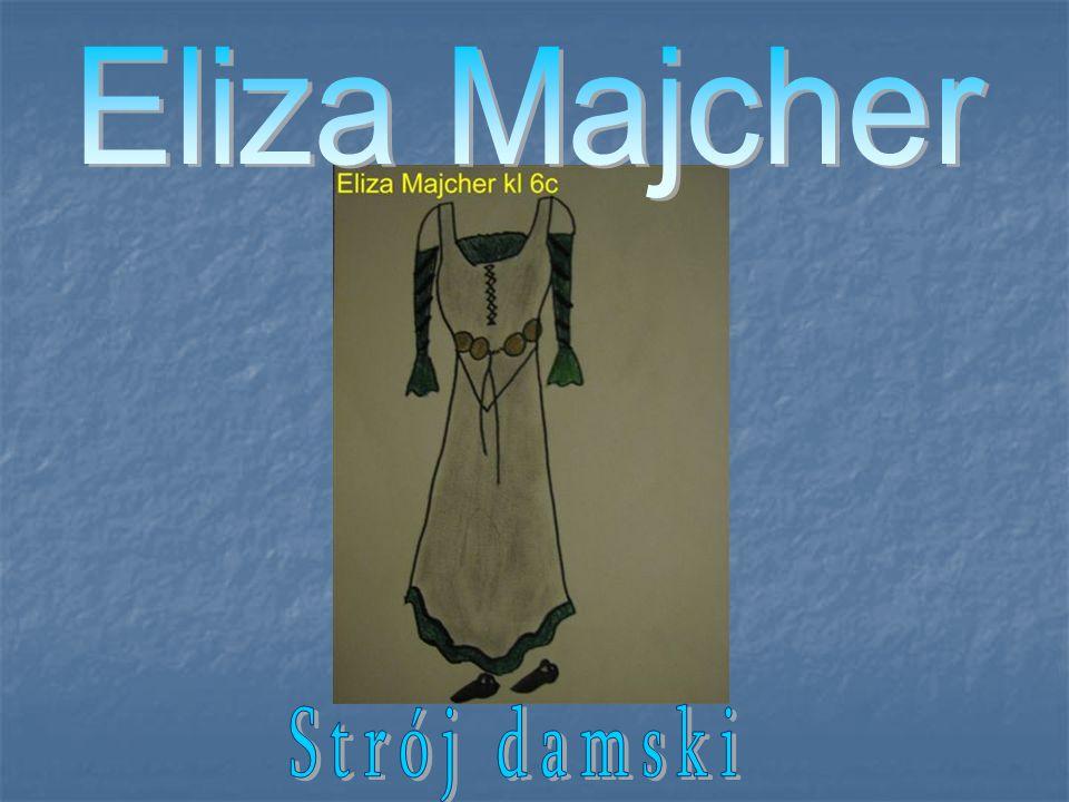 Eliza Majcher Strój damski