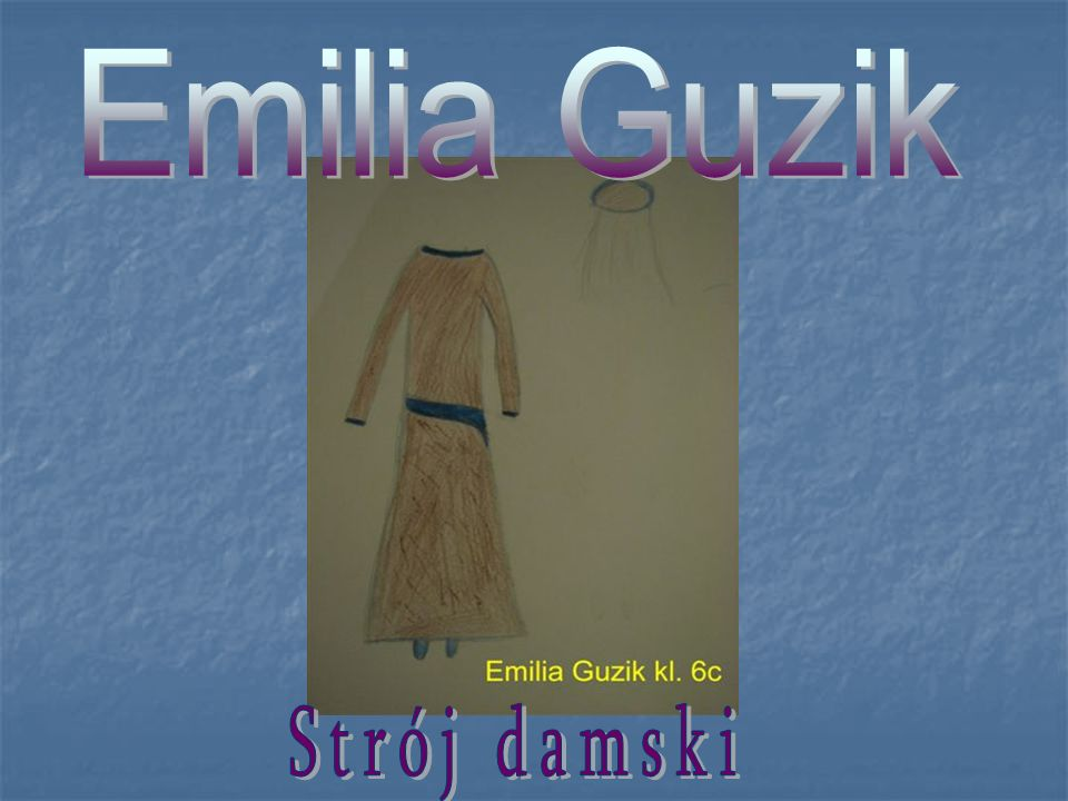 Emilia Guzik Strój damski