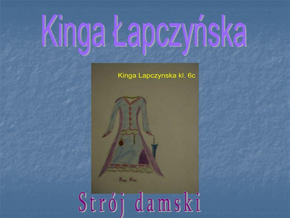 Kinga Łapczyńska Strój damski