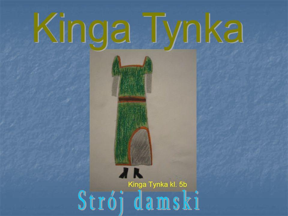 Kinga Tynka Strój damski