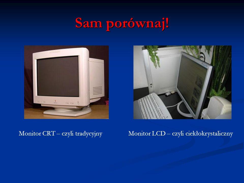 Sam porównaj! Monitor CRT – czyli tradycyjny