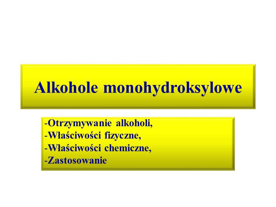 Alkohole monohydroksylowe