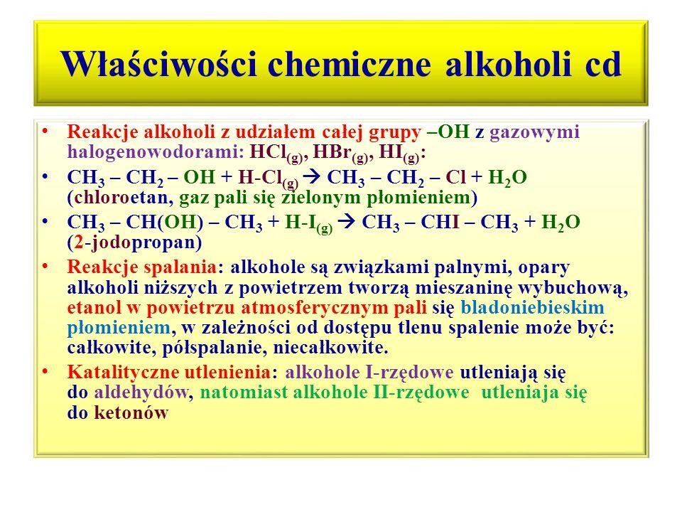 Właściwości chemiczne alkoholi cd