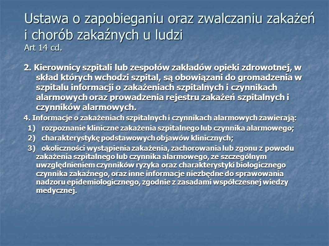 Ustawa o zapobieganiu oraz zwalczaniu zakażeń i chorób zakaźnych u ludzi Art 14 cd.
