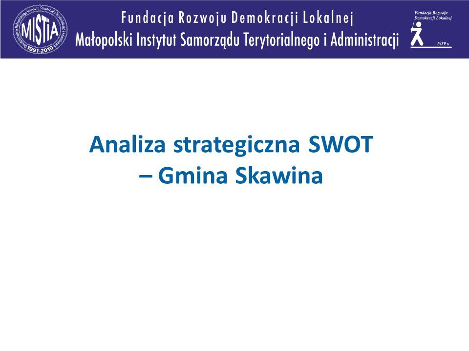Analiza strategiczna SWOT – Gmina Skawina