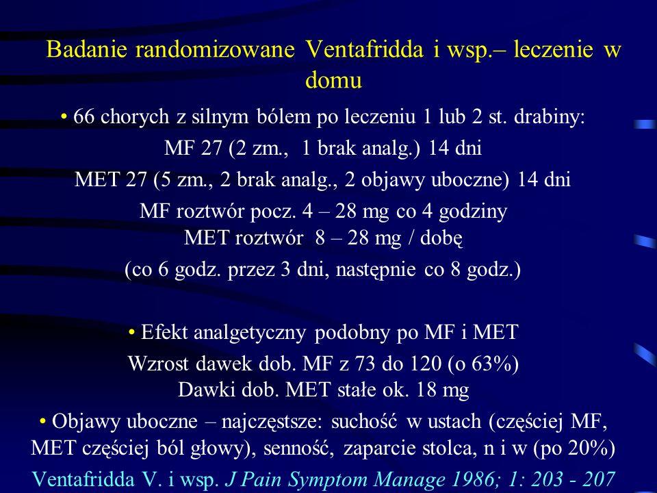 Badanie randomizowane Ventafridda i wsp.– leczenie w domu