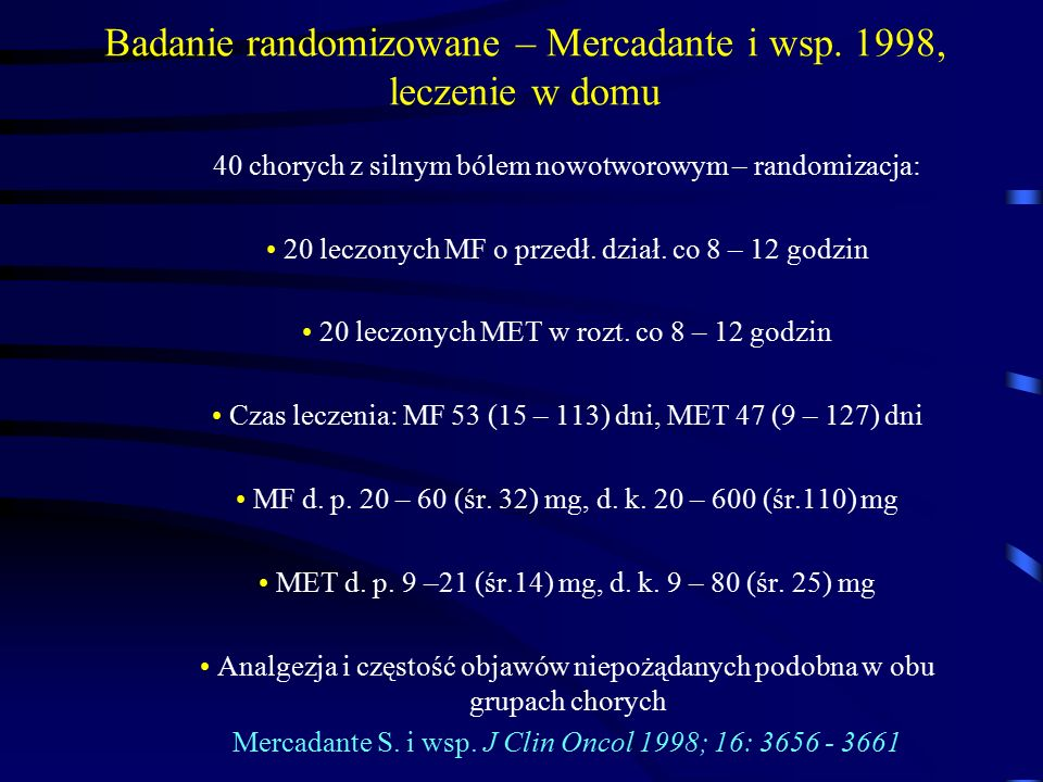 Badanie randomizowane – Mercadante i wsp. 1998, leczenie w domu