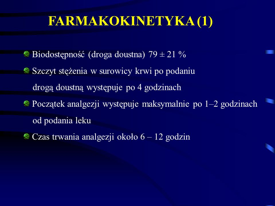 FARMAKOKINETYKA (1) Biodostępność (droga doustna) 79 ± 21 %