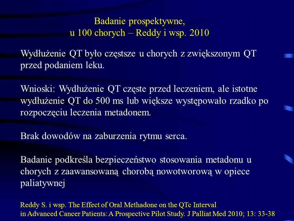 Badanie prospektywne, u 100 chorych – Reddy i wsp. 2010