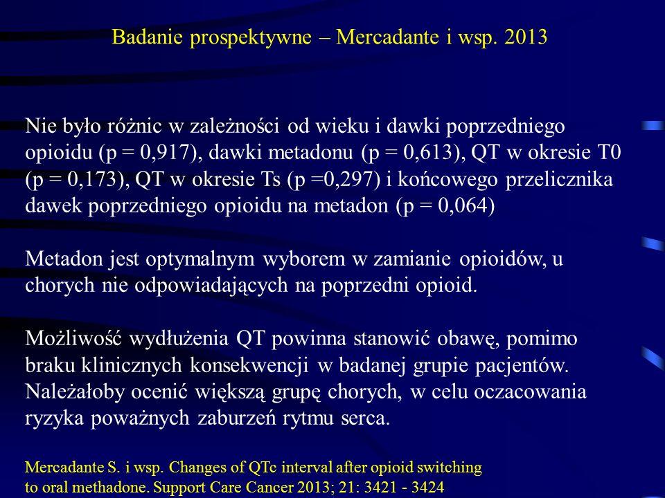 Badanie prospektywne – Mercadante i wsp. 2013