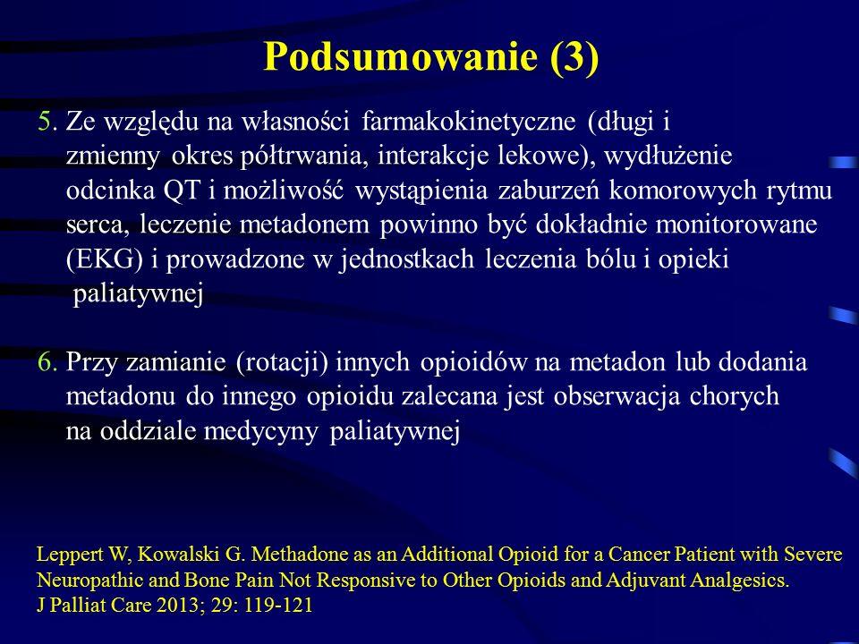Podsumowanie (3) 5. Ze względu na własności farmakokinetyczne (długi i