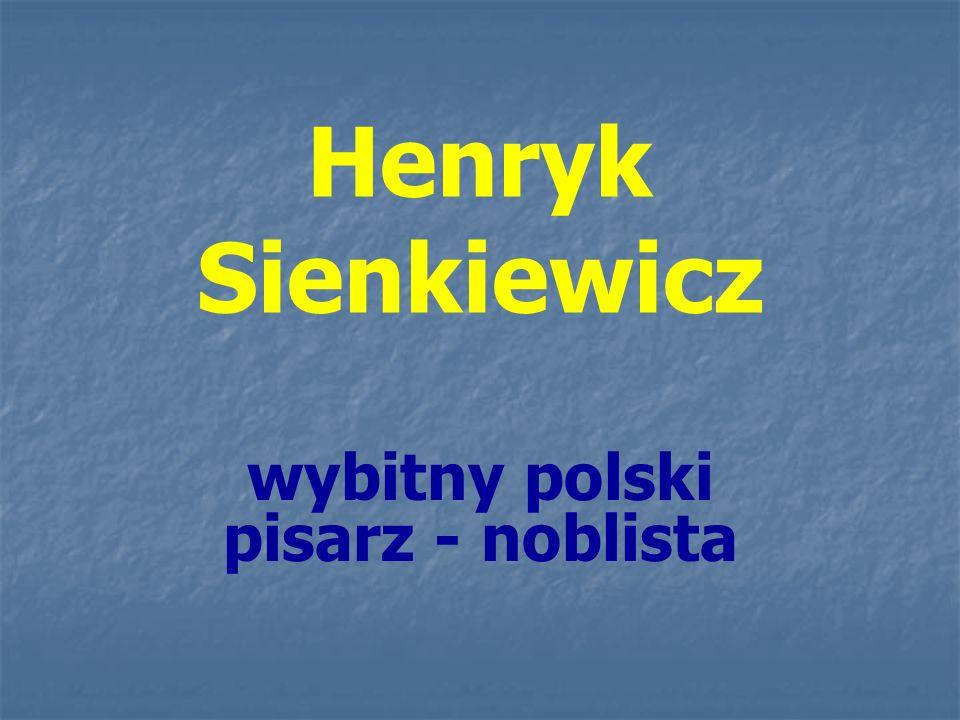 wybitny polski pisarz - noblista