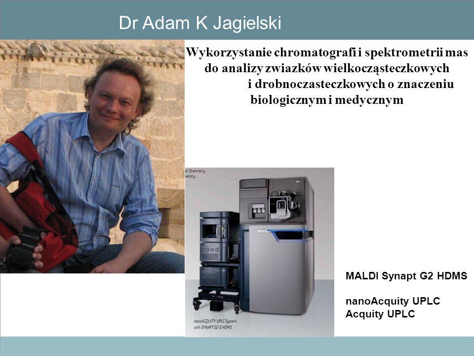 Dr Adam K Jagielski