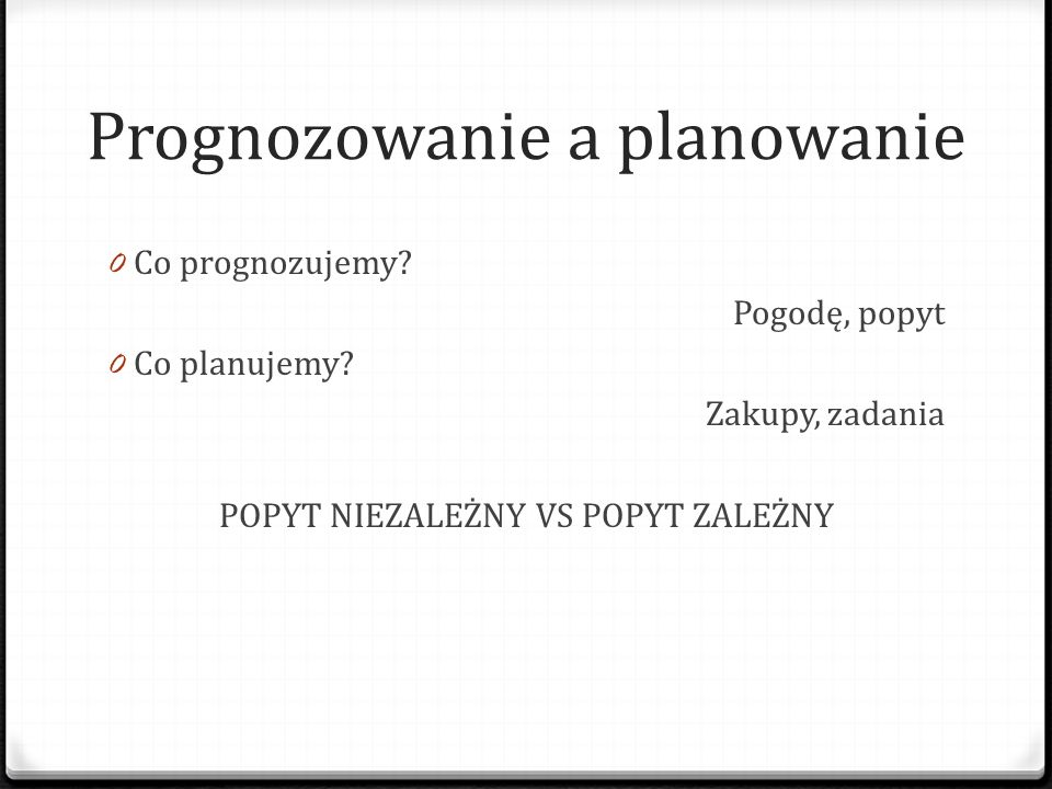 Prognozowanie a planowanie