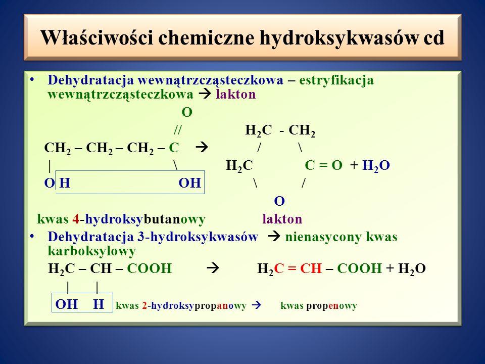 Właściwości chemiczne hydroksykwasów cd