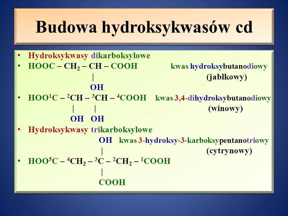 Budowa hydroksykwasów cd