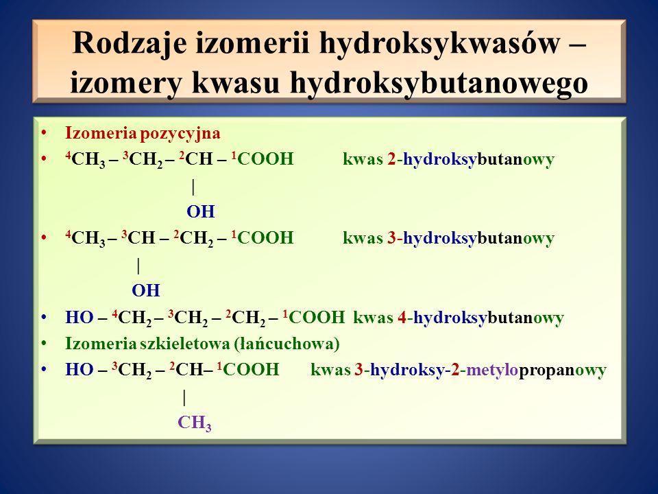Rodzaje izomerii hydroksykwasów – izomery kwasu hydroksybutanowego
