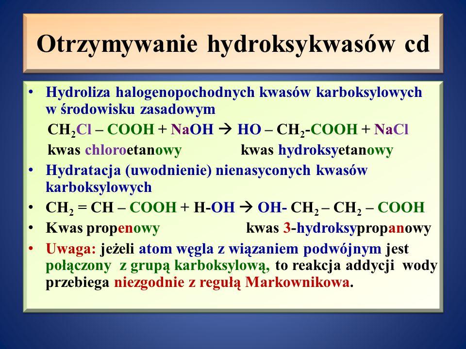 Otrzymywanie hydroksykwasów cd