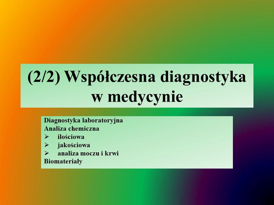 (2/2) Współczesna diagnostyka w medycynie