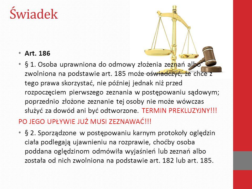 Świadek Art. 186.