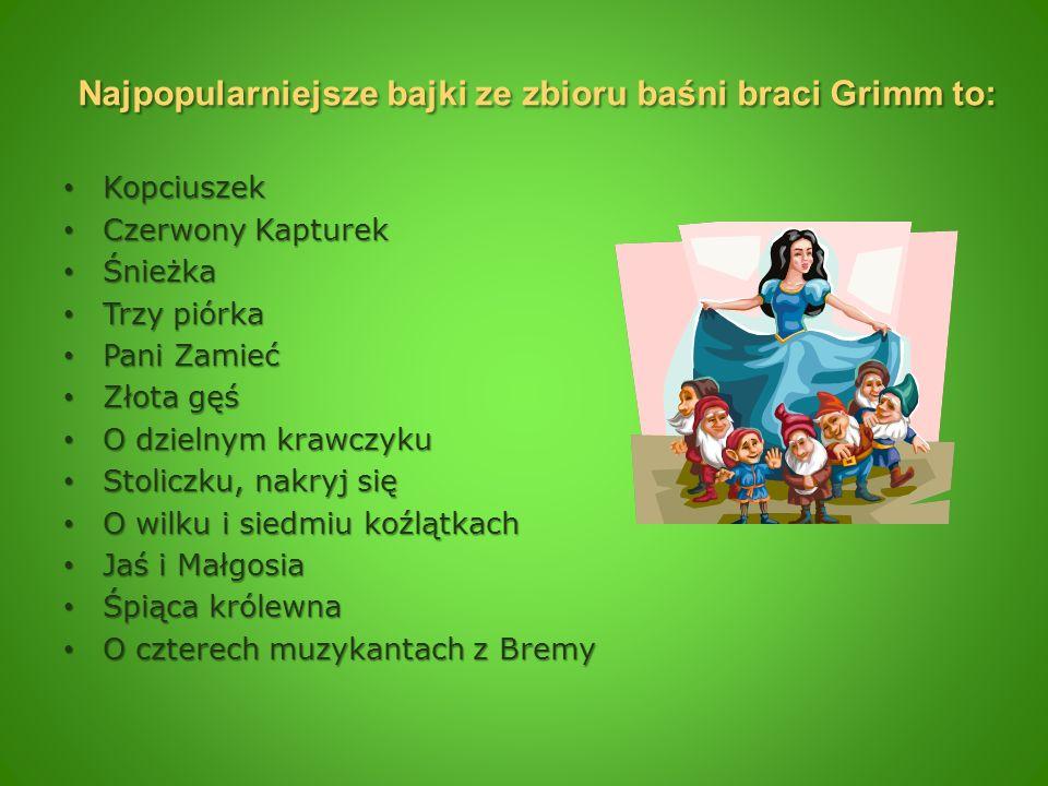 Najpopularniejsze bajki ze zbioru baśni braci Grimm to: