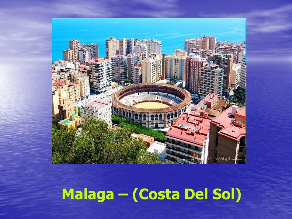 Malaga – (Costa Del Sol)