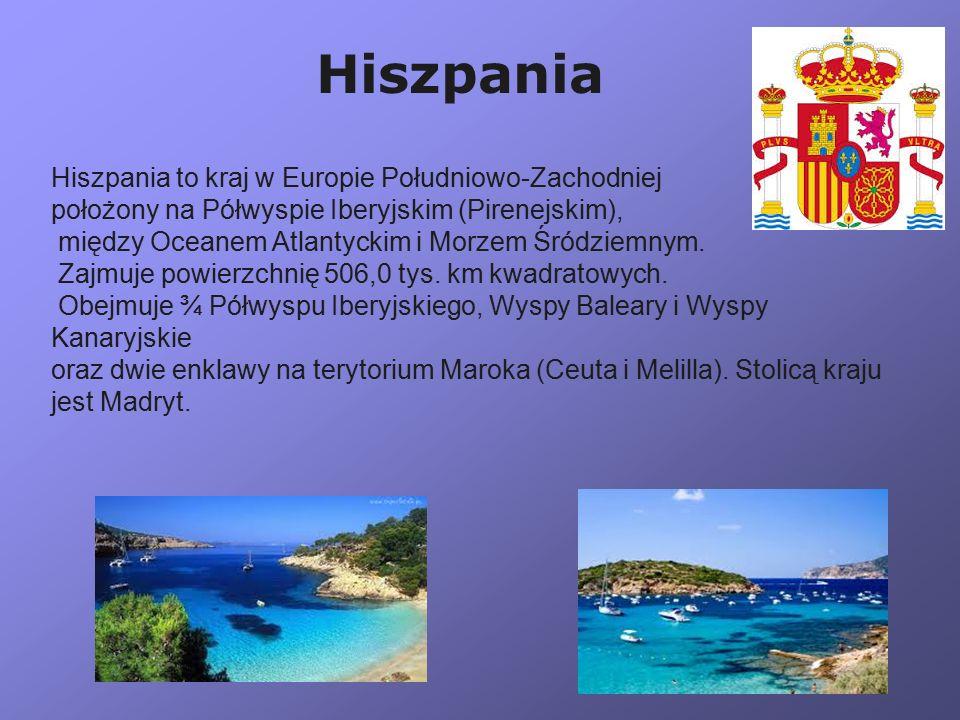 Hiszpania Hiszpania to kraj w Europie Południowo-Zachodniej