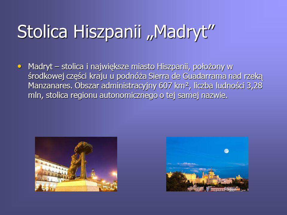 "Stolica Hiszpanii ""Madryt"